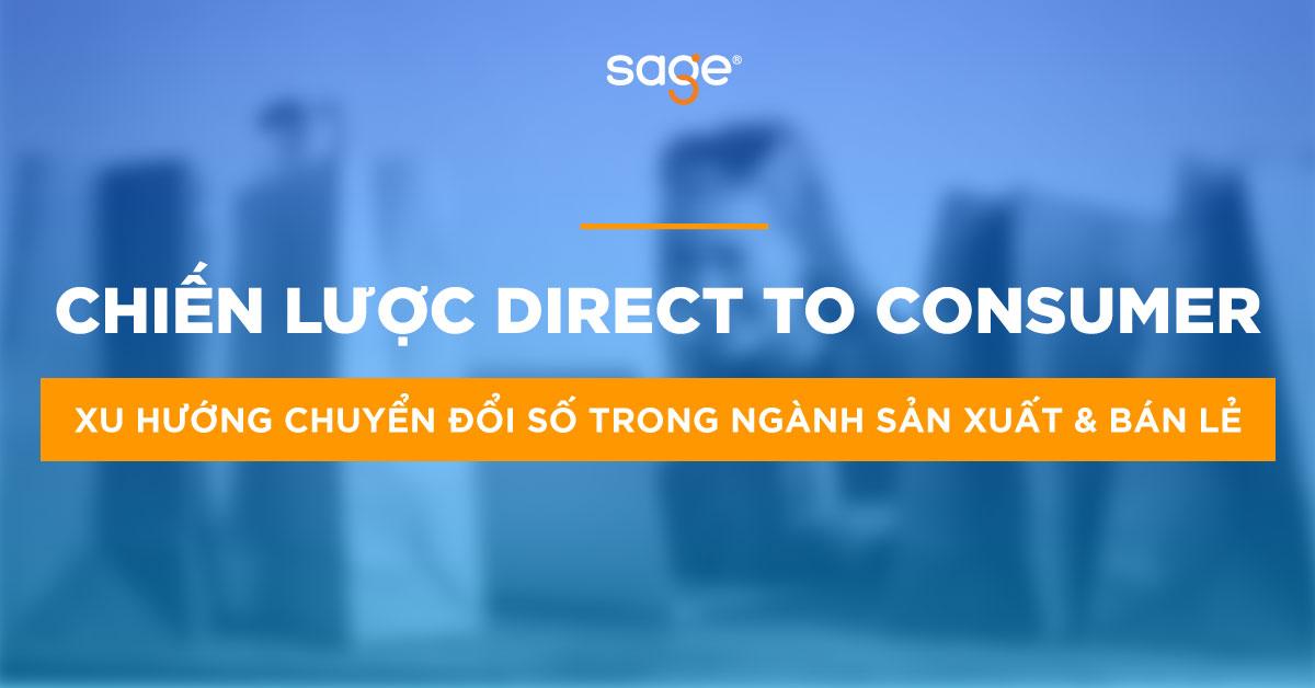 Chiến lược Direct to Consumer (D2C) – Bán trực tiếp tới Người tiêu dùng